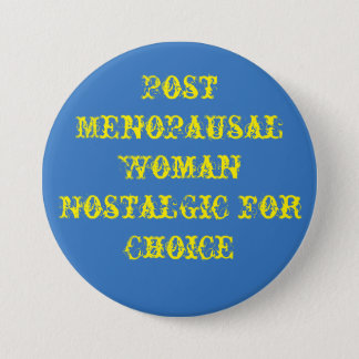 Button to wear to a protest march