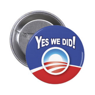 Buttons  - Obama Yes We Did