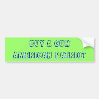 Buy a Gun American Patriot Bumper Sticker