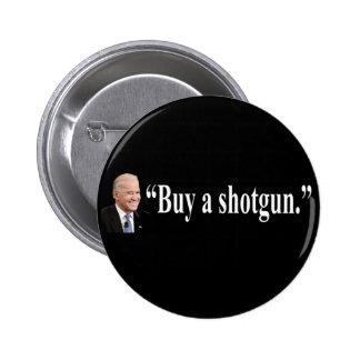 Buy a shotgun 6 cm round badge