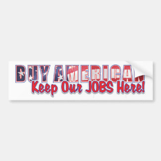 buy american 1 bumper sticker