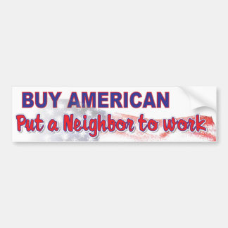 buy American 3 Bumper Sticker