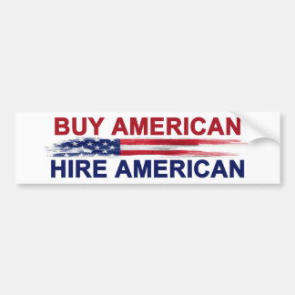Buy American Hire American Bumper Sticker