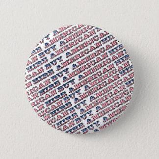 Buy American Hire American Quote Trump Patriotic 6 Cm Round Badge