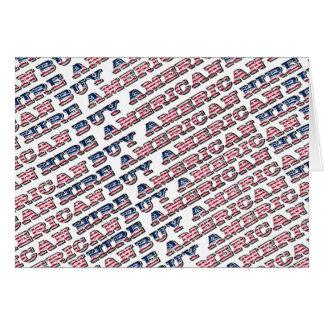 Buy American Hire American Quote Trump Patriotic Card