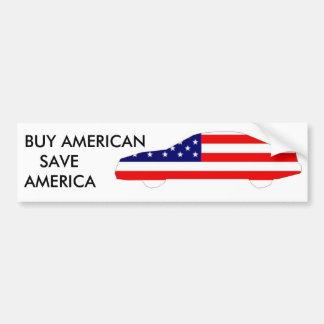 BUY AMERICAN,  SAVE AMERICA CAR BUMPER STICKER