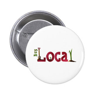 Buy Local 6 Cm Round Badge