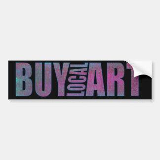 BUY LOCAL ART bumpersticker Car Bumper Sticker