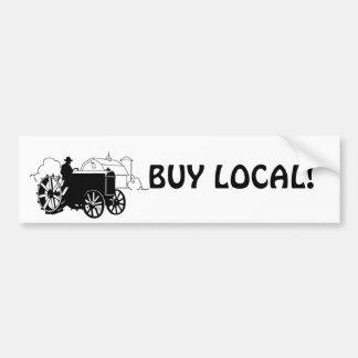 Buy Local! bumper sticker Car Bumper Sticker