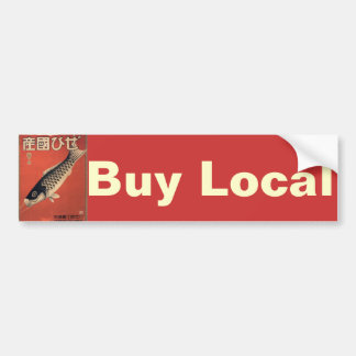Buy Local bumper sticker Car Bumper Sticker