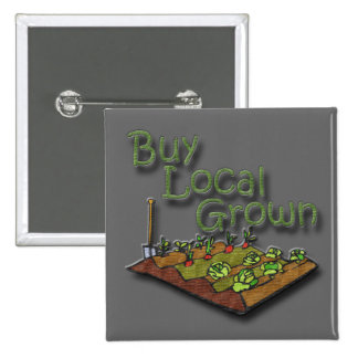 Buy Local Grown Produce Pin