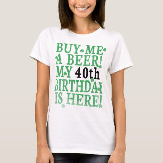 Buy Me a Beer 40th Birthday Black Simple Text T-Shirt