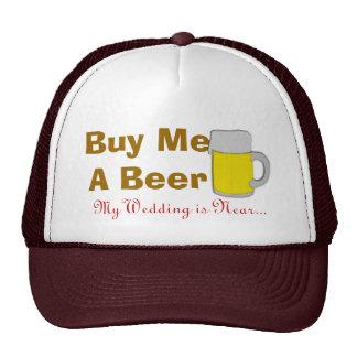 Buy Me A Beer My Wedding Is Near Cap