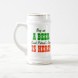 Buy Me a Beer Saint Patricks Day Beer Steins