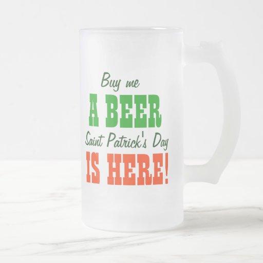 Buy Me a Beer Saint Patricks Day Coffee Mugs