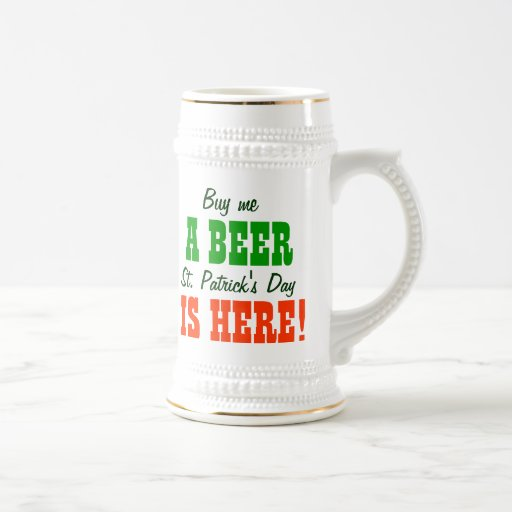 Buy Me a Beer St Patricks Day Mugs