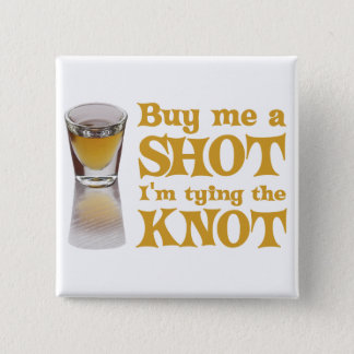 buy me a shot gold 15 cm square badge