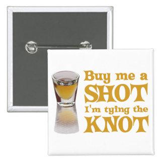 buy me a shot gold pin