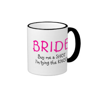 Buy Me A  Shot Im Tying The Knot Mugs
