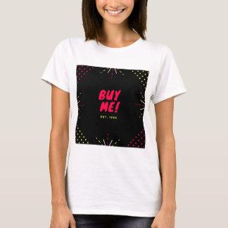 Buy me! T-Shirt