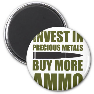 Buy more Ammo, invest in Metal Magnet