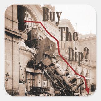 Buy The Dip Stock Market Humor Square Sticker