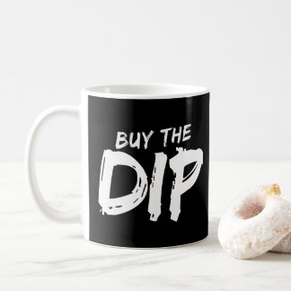 Buy the Dip White Print Mug