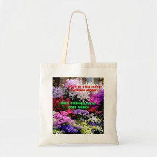 Buy things that you need! tote bag