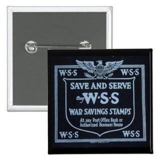 Buy War Savings Stamps Vintage World War I Pin