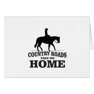 bw country roads take me home card