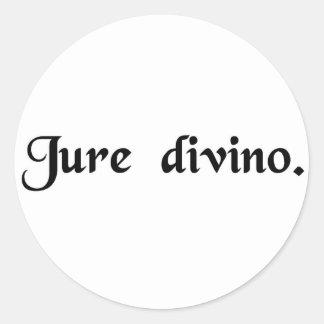 By divine law. round sticker