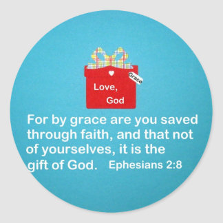 By Grace are You Saved Classic Round Sticker