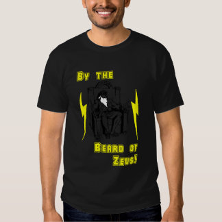 By the Beard of Zeus! Tshirts