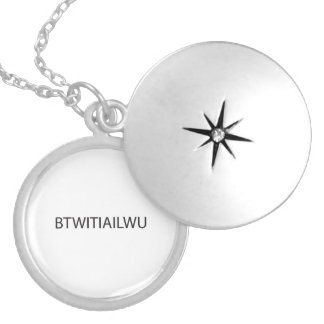 by the way i think i am in love with you.ai round locket necklace