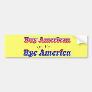 bye american bumper sticker