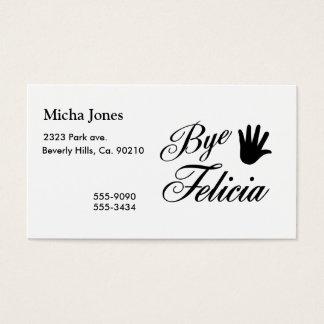 Bye Felicia Fancy Waving Hand