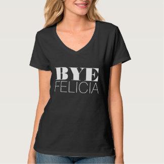 Bye Felicia T-Shirt