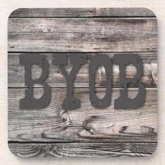 BYOB - on wood texture Coaster