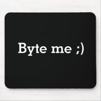 """Byte Me"" Mouse-pad Mousemats"
