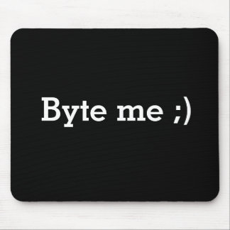 """Byte Me"" Mouse-pad Mouse Pad"