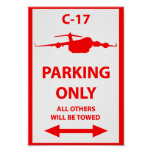C-17 Parking Only Sign Print