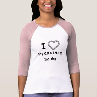C.H.A.I.N.E.D. Inc. Dog Women's Baseball Tee
