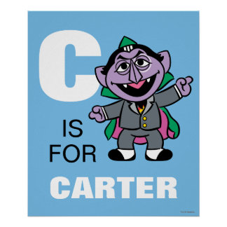 C is for Count von Count   Add Your Name Poster
