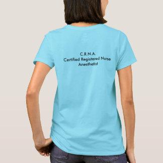 C.R.N.A. T-Shirt
