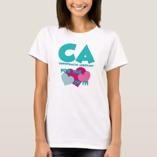 CA For The Love of It T-Shirt