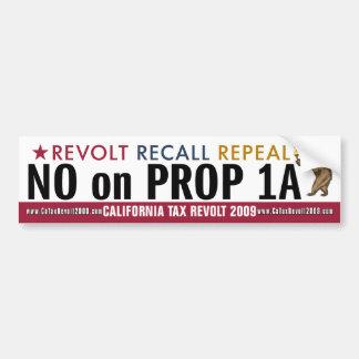 CA Tax Revolt - No on Prop 1A Bumper Sticker