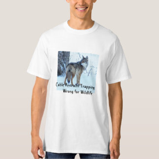 Cable Restraint Trapping; DEC, wrong for Wildlife T-Shirt