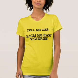 Cabral Tell No Lies Shirt