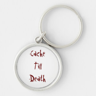 Cache Till Death Silver-Colored Round Key Ring