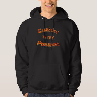 Cachin' is my passion hoodie